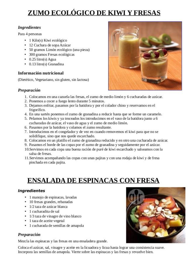 Zumo de fresas y kiwis y ensalada de fresas y espinaca