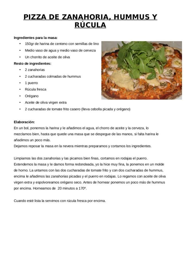 Receta pizza de zanahoria, puerro, humus y rúcula
